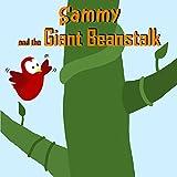 #4: Sammy and the Giant Beanstalk (Sammy the Bird Book)