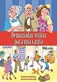 Demasiadas visitas para una casita: Libro enriquecido con audio (narración y música) (Spanish Edition)