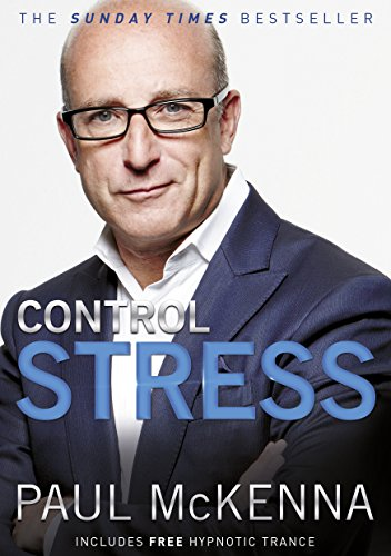 Control stress stop worrying and feel good now ebook paul mckenna control stress stop worrying and feel good now by mckenna paul fandeluxe Gallery