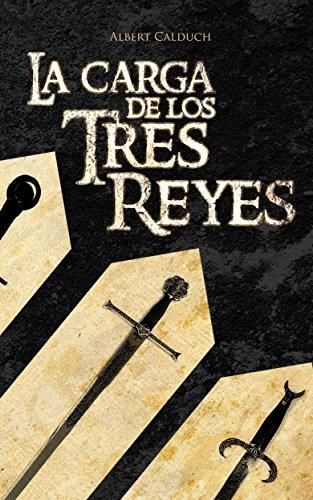 La Carga De Los Tres Reyes por Albert Calduch