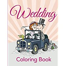 Wedding Coloring Book: Coloring Books for Kids