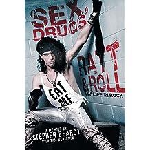 Sex, Drugs, Ratt & Roll: My Life in Rock (English Edition)
