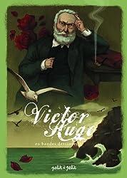 Poèmes de Victor Hugo en bandes dessinées : Le texte intégral de 20 poèmes mis en bandes dessinées