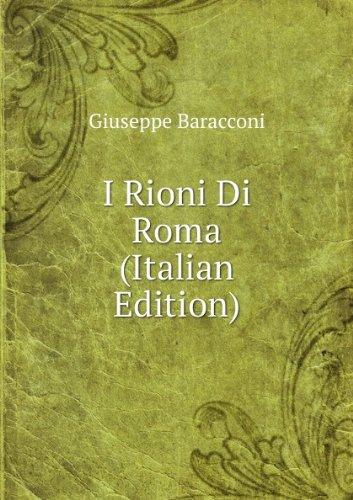 i-rioni-di-roma-italian-edition