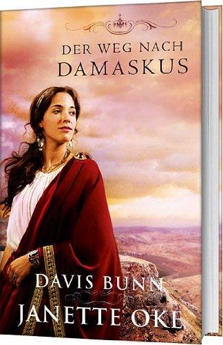 Der Weg nach Damaskus: Roman.