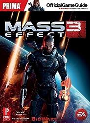 Mass Effect 3: Prima Official Game Guide: Prima's Official Game Guide (Prima Official Game Gui