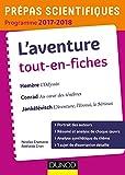 L'Aventure - Prépas scientifiques 2017-2018 Tout-en-fiches: Homère, Conrad, Jankélévitch