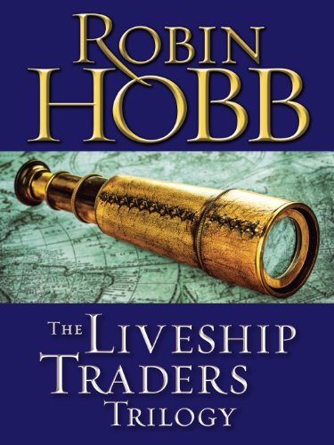 The Liveship Traders Trilogy 3-Book Bundle: Ship of Magic, Mad Ship, Ship of Destiny (English Edition) par Robin Hobb
