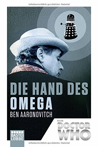 Aaronovitch, Ben: Doctor Who - Die Hand des Omega