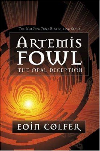 Artemis Fowl: the Opal Deception (PAPERBACK)