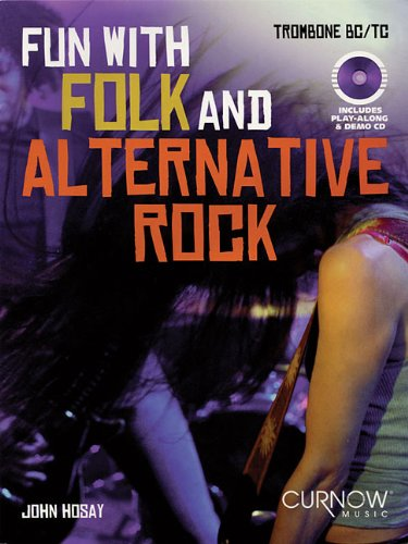 Fun With Folk and Alternative Rock: Trombone -