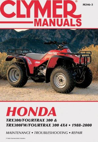 Honda Trx300 88-00 (Clymer All-Terrain Vehicles) (Honda Trx300 Fourtrax)