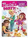 Mes cop's Party : Organise des fêtes de folie ! par Cazenove