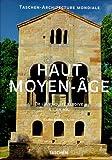 Haut Moyen-Age - De l'Antiquité tardive à l'An Mil