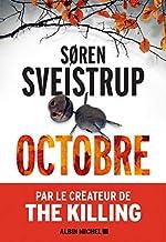 Octobre (A.M.THRIL.POLAR) de Søren Sveistrup