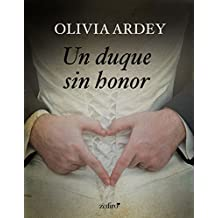 Un duque sin honor (Volumen independiente)