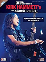 Guitar World Presents Kirk Hammett's The Sound And The Fury Book/Cd by Nick Bowcott (2011-03-01)