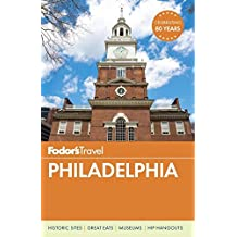 Fodor's Philadelphia (Travel Guide, Band 1)