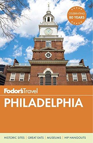 Fodor's Philadelphia (Fodors Guide)