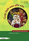 Gott lädt uns alle ein. Der Erstkommunionkurs: Hinführung zur Beichte von Frank Reintgen (8. Juli 2008) Broschüre