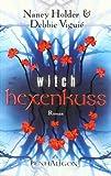 Hexenkuss - Witch: Roman bei Amazon kaufen