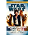 Star Wars: Empire and Rebellion: Honor Among Thieves (Star Wars: Empire & Rebellion Book 2)