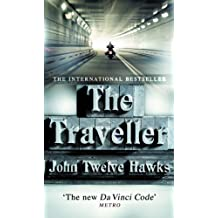The Traveller (The Fourth Realm Trilogy) by John Twelve Hawks (2006-03-01)