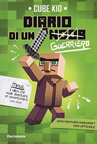 Diario di un guerriero. Un'avventura Minecraft non ufficiale