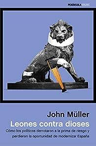Leones contra dioses par John Freddy Müller González