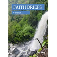 Faith Briefs: Volume 1