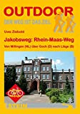 Jakobsweg: Rhein-Maas-Weg Von Millingen (NL) über Goch (D) nach Liège (B) (OutdoorHandbuch) - Uwe Ziebold
