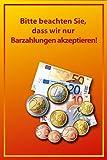 Wechselgeld / Barzahlung Schild -616- Nur Barzahlung 29,5cm * 20cm * 2mm, ohne Befestigung