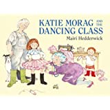 Katie Morag and the Dancing Class