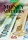 Money Matters - Third Edition: B1-Mitte B2 - Schülerbuch