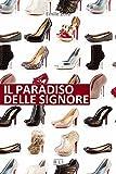 Scarica Libro E Zola Il paradiso delle signore RLI CLASSICI (PDF,EPUB,MOBI) Online Italiano Gratis