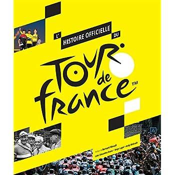 Histoire du Tour de France 100 ans