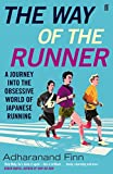 The Way of the Runner: A journey into the obsessive world of Japanese running
