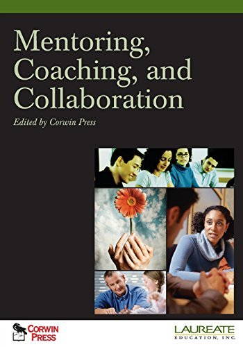 Mentoring, Coaching, and Collaboration: : Special Edition for Laureate Education, Inc. (2008-07-10)