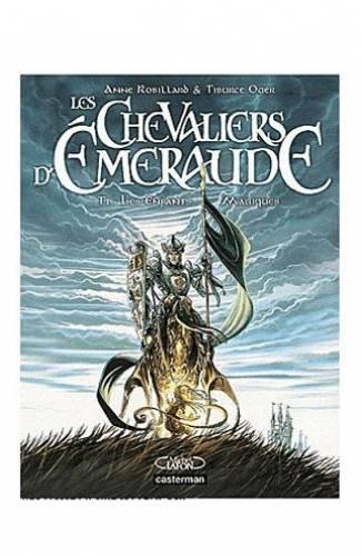 Les Chevaliers d'Emeraude, Tome 1: Les Enfants Magiques