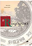Fleurines et Roquefort