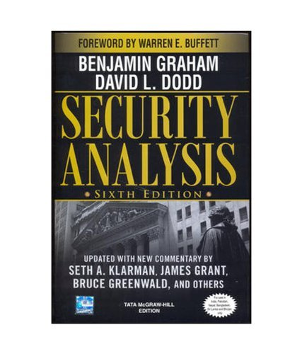 Security Analysis: Foreword by Warren Buffett (6th Edition) by David Dodd Benjamin Graham (January 19,2008)