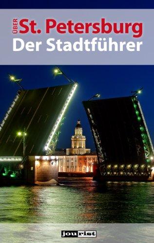 Über St. Petersburg. Der Stadtführer. (Jourist Städteführer)