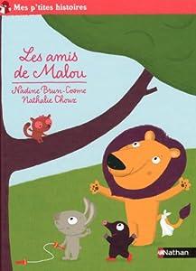 """Afficher """"Les amis de Malou"""""""
