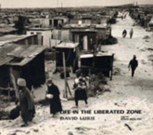 Life in the Liberated Zone by David Lurie (1994-01-01)