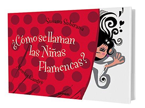 ¿Cómo se llaman las niñas flamencas? (Libros Para Curiosear)