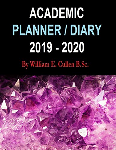 ACADEMIC PLANNER / DIARY 2019-2020: AMETHYST