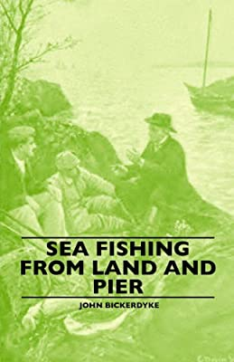Sea Fishing from Land and Pier from Lucas Press