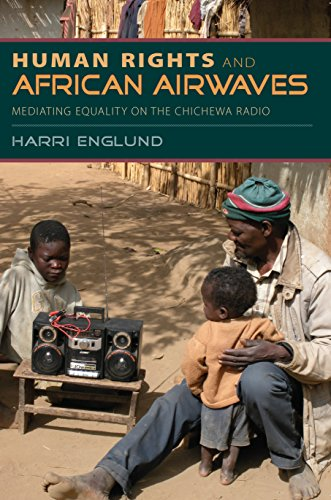 Human Rights and African Airwaves: Mediating Equality on the Chichewa Radio (English Edition) por Harri Englund