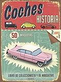 Image de Coches, historia y 50 maquetas