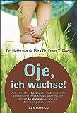 Oje, ich wachse! by Hetty van de Rijt (1998-07-31) - Hetty van de Rijt;Frans X. Plooij